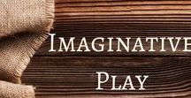 Imaginative Play / Packed full of activities and ideas to support imaginative play.