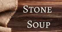 Stone Soup / Activities and ideas to accompany the classic tale.