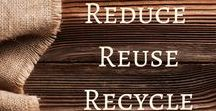 Reduce Reuse Recycle / A board dedicated to promoting classroom recycling!