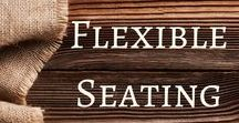 Flexible Seating / A board dedicated flexible seating ideas.