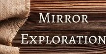 Mirror Exploration / Activities and ideas for ways to use mirrors in your classroom to add another dimension to exploration.