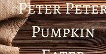 Peter Peter Pumpkin Eater / Activities and ideas to accompany Peter, Peter Pumpkin Eater