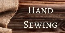 Hand Sewing / Hand sewing activities and ideas.