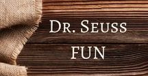 Dr Seuss Fun / Dr Seuss activities and ideas!