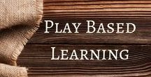 Play Based Learning / Activities and ideas to support Play Based Learning.