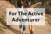 For The Active Adventurer / Accessories for an active lifestyle.