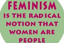 Feminism / Because I'm a feminist. / by Kristin Samples