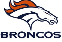 The Broncos! / by Courtney Merner