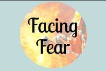 Facing Fear / Overcome fear! Pins to help you conquer every fear-- the fear of death, fear of public speaking, fear of disapproval, fear of what other people think, fear of abandonment, fear of driving, fear of flying and fear of germs! The fear of God casts out all other fear!