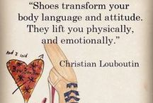 Shoes  / I Love Shoes. / by Charlotta Leung-Wo