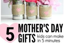 MOTHER'S DAY | Gift & Craft Ideas / Celebrate Mom | May | Love for Moms | Gifts for Momma