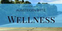 Wellness Auszeit / Alles zum Thema Wellness und Spa Auszeiten.
