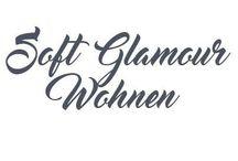 SOFT GLAMOUR / Wohnen im Soft Glam Stil, Minimal Glamour, Urban Glam, Einrichtung im Soft Glam Stil, Dekoration, Einrichtungsstil Amerikanischer Stil, Hamptons Stil, New York Interior
