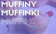 Muffiny | Muffinki | Muffins