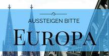 Europa / Alles was Du zum Thema Reisen in Europa wissen musst, findest Du auf diesem Board.