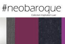 Inspiration Luxe Neobaroque / A new baroque style with luxurious decors which renes classical styles  / un style à la décoration capiteuse qui réactualise les classiques