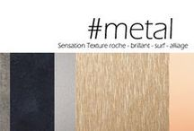 Sensation Texture Metal / Stimulez les émotions avec la matière / Stimulate emotions through the material