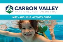CVPRD Activity Guide / Click on www.cvprd.com to find out what is happening at the Carbon Valley Park and Recreation District.