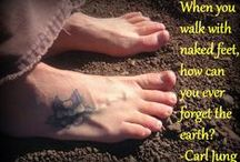Being Barefoot / Benefits and beauty of being barefoot