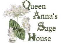 ~Queen Anna's  Sage House~