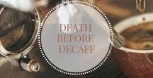 Death Before Decaff / Coffee...my lifblood - recipies and indeas to give your morning coffee a bit of a kick.