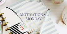 Motivational Monday Quotes / Quotes to inspire a productive week
