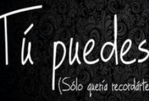 frases / by Therya Her Sab