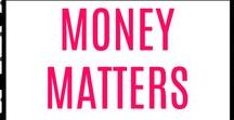 Money Matters / Personal finance tips and resources. Managing money better, paying off debt, building savings and other money matters.