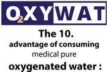 The 20 Advantages of consuming medical pure oxygenized water / The 20 Advantages of consuming medical pure oxygenized water.