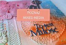 Mixed media / Mixed media czyli technika mieszana, która łączy w sobie po trochu z decoupage, scrapbooking, zdobienia 3D, złocenia, itd.