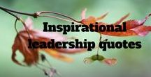 Motivational leadership quotes / Quotes to make you think & smile