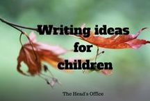 Writing ideas for children / Prompts & support for writing in class that are a little different from the norm!