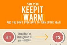 Keep It Warm / Tips for winter and cold climates; ideas for remaining comfortable throughout the cold months / by Make Comfort Personal