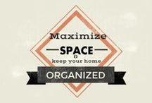 Keep It Organized / by Make Comfort Personal