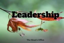 Leadership / Ideas & tips for all aspects of school leadership & management