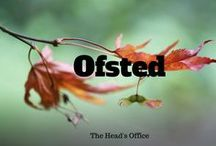 Ofsted / Articles about Ofsted inspections and how to survive them!
