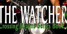 The Watcher, 2nd in the Crossing Realms series / #paranormal #romance #series #suspense