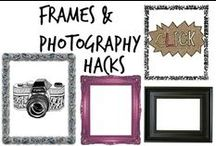 ✜ Frames and Photography hacks / Cameras and hints