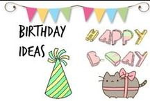 ❈ Birthdays Ideas
