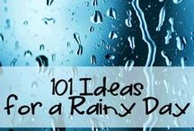 Rainy Day Activities / Fun, rainy days activities for children and parents
