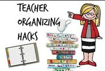 ❣ Teaching Organization Hacks
