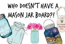 ✄ The Mason Jar Board: DIYs