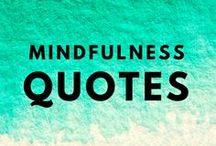 Mindfulness Quotes / Wisdom & Inspirational Quotes to bring clarity, awakening and awareness. Advaita based quotes and Non-duality also.