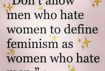 FEMINISM. / FEMINISM + EQUALITY.