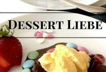 Dessert Rezepte / Ein Dessert gehört zu jedem guten Essen als perfekten Abschluss.