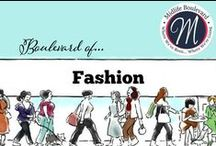 Boulevard of Fashion / by Midlife Boulevard