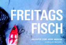 Freitags Fisch / Freitags Fisch Rezepte für jede Woche |Harald Rüssel | ISBN: 978-3-86528-685-7 | Eine erstaunliche Vielfalt an Fischen tummelt sich in deutschen Seen, Teichen und Flüssen und doch landet auf den Tellern der Fischesser oft geschmacksneutrale Importware. Jetzt rücken die heimischen Köstlichkeiten endlich in den Mittelpunkt! Harald Rüssel führt in die Welt des Angelns und der deutschen Süßwasserfische ein, erläutert Grundtechniken, Aufbewahrung und passende Gewürze.