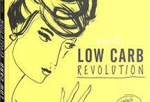 Low Carb Revolution / Abnehmen, das Gewicht halten und dabei dennoch den Spaß am Essen nicht verlieren: Mit den Low Carb-Rezepten von Annie Bell kein Problem! (ISBN 978-3-86528-147-0)