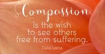 Compassion... is what the world needs / Compassion