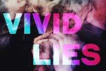Vivid Lies / Two Girls. Two Boys. The math should be easy.